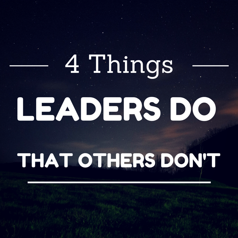 4 things leader do